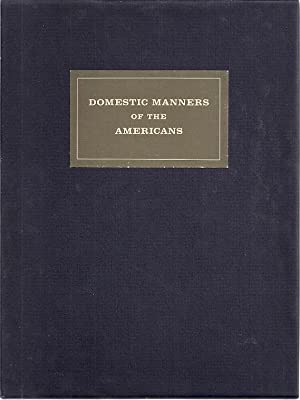DOMESTIC MANNERS OF THE AMERICANS: Trollope, Mrs.