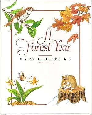 A FOREST YEAR: Lerner, Carol