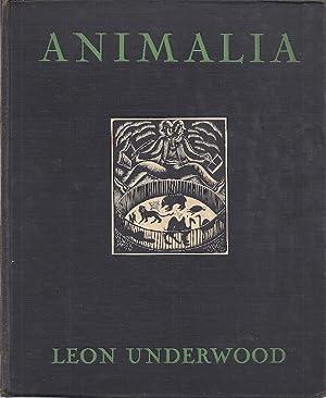 ANIMALIA; OR FIBS ABOUT BEASTS: Underwood, Leon
