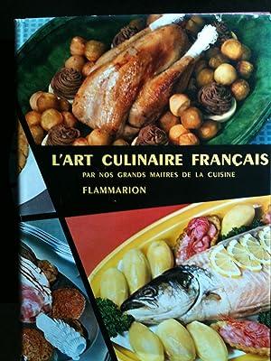L'ART CULINAIRE FRANCAIS: Ali-Bab/E. Darenne/E. Duval et. al.