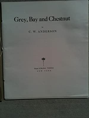 GREY, BAY AND CHESTNUT: Anderson, C.W.