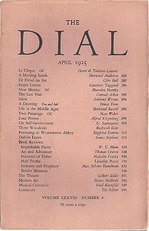 THE DIAL. Volume LXXVIII, Number 4. April 1925: Thayer, Scofield, ed.