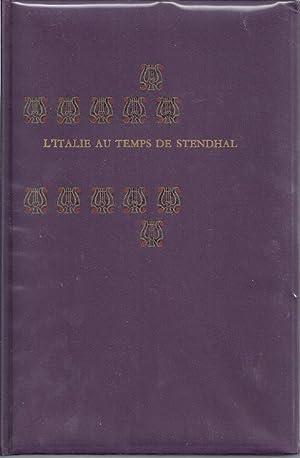L'ITALIE AU TEMPS DE STENDHAL: Stendhal