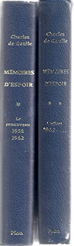 MEMOIRES D'ESPOIR: LE RENOUVEAU 1958-1962; L'EFFORT, 1962-: de Gaulle, Charles