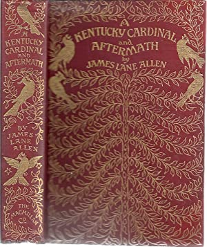 A KENTUCKY CARDINAL AND AFTERMATH: Allen, James Lane