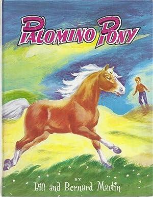 PALOMINO PONY: Martin, Bill and Bernard