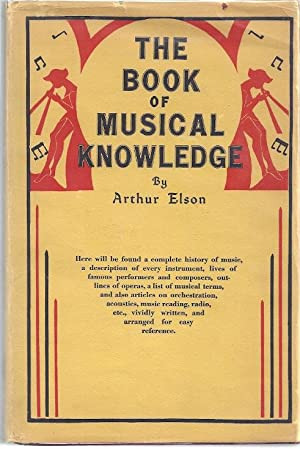 THE BOOK OF MUSICAL KNOWLEDGE: Elson, Arthur