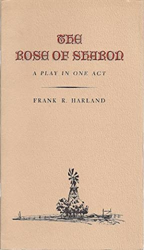 THE ROSE OF SHARON: Harland, Frank R.