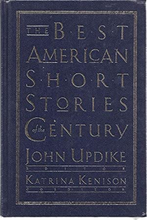 THE BEST AMERICAN SHORT STORIES OF THE CENTURY: Updike, John