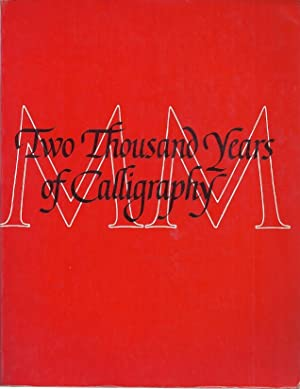 TWO THOUSAND YEARS OF CALIGRAPHY