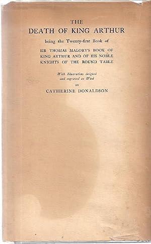 THE DEATH OF KING ARTHUR: Malory, Sir Thomas
