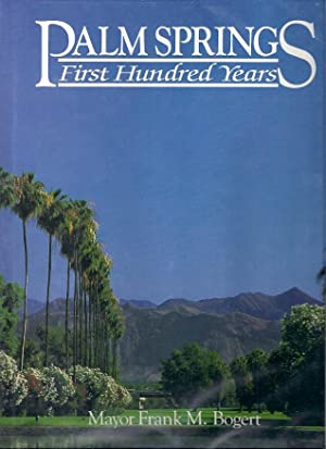 PALM SPRINGS; A PHOTOGRAPHIC HISTORY: Bogert, Mayor Frank M.