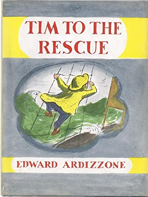 TIM TO THE RESCUE: Ardizzone, Edward