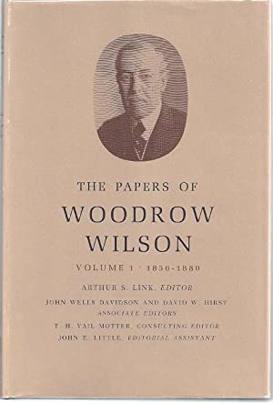 THE PAPERS OF WOODROW WILSON: Link, Arthur, ed.