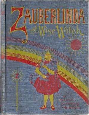 ZAUBERLINDA THE WISE WITCH: Gibson, Eva Katharine