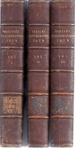 A BIBLIOGRAPHICAL ANTIQUARIAN AND PICTURESQUE TOUR IN FRANCE: Dibdin, Thomas Frognall