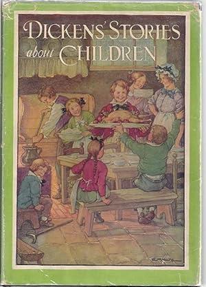 DICKENS' STORIES ABOUT CHILDREN: Merchant, Elizabeth Lodor