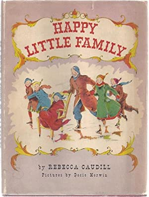 HAPPY LITTLE FAMILY: Caudill, Rebecca
