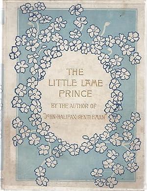 THE LITTLE LAME PRINCE: Mulock, Miss)