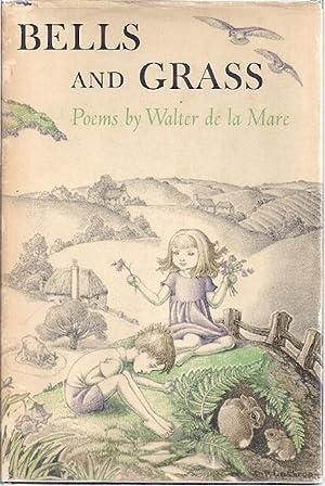 BELLS AND GRASS: De La Mare, Walter
