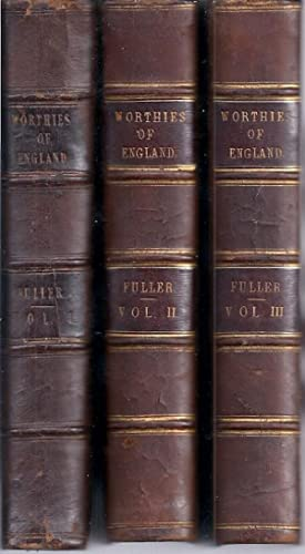 THE HISTORY OF THE WORTHIES OF ENGLAND: Fuller, Thomas