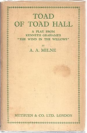 TOAD OF TOAD HALL: Milne, A.A.