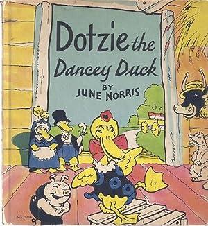 DOTZIE THE DANCEY DUCK: Norris, June