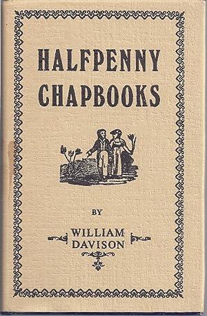 HALFPENNY CHAPBOOKS: Davison, William