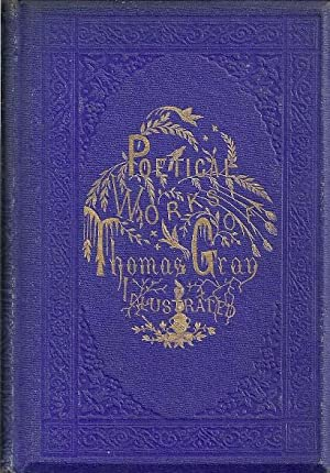 THE POETICAL WORKS OF THOMAS GRAY: Gray, Thomas