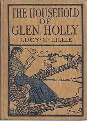 THE HOUSEHOLD OF GLEN HOLLY: Lillie, Lucy