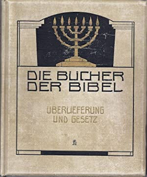 DIE BUCHER DER BIBEL. BAND 1. UBERLIEFERUNG UND GESETZ DAS FUNFBUCH: Rahlwes, F., ed.