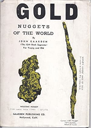 GOLD NUGGETS OF THE WORLD: Gaarden, John