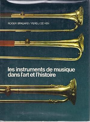 LES INSTRUMENTS DE MUSIQUE DANS L'ART ET L'HISTOIRE: Bragard, Roger