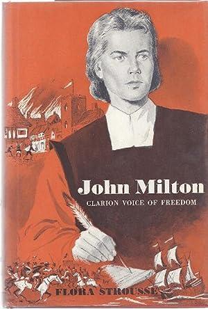 JOHN MILTON; CLARION VOICE OF FREEDOM: Strousse, Flora
