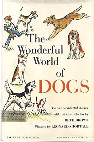THE WONDERFUL WORLD OF DOGS: Brown, Beth