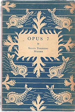 OPUS 7: Warner, Sylvia Townsend