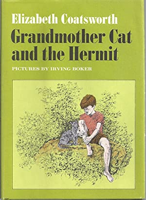 GRANDMOTHER CAT AND THE HERMIT: Coatsworth, Elizabeth