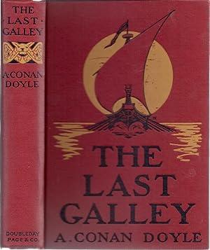 THE LAST GALLEY: Doyle, A. Conan