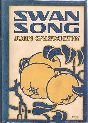 SWAN SONG: Galsworthy, John