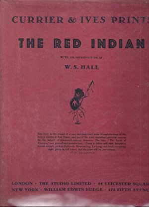 THE RED INDIAN: CURRIER & IVES PRINTS NO. 2: Hall, W.S.