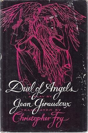 DUEL OF ANGELS: Giraudoux, Jean