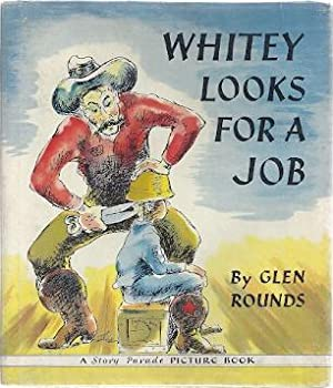 WHITEY LOOKS FOR A JOB: Rounds, Glen