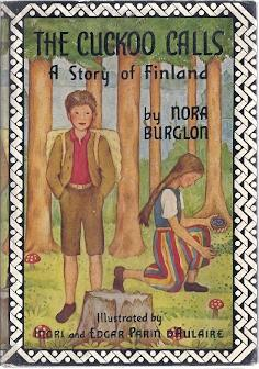 THE CUCKOO CALLS; A STORY OF FINLAND: Burglon, Nora