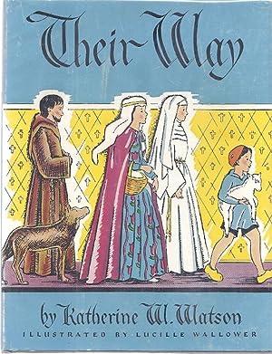 THEIR WAY: Watson, Katherine Williams