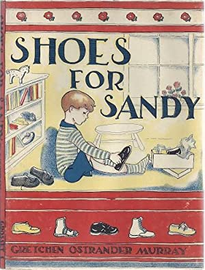 SHOES FOR SANDY: Murray, Gretchen Ostrander