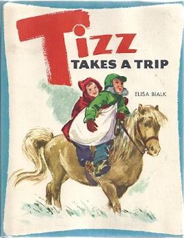 TIZZ TAKES A TRIP: Bialk, Elisa
