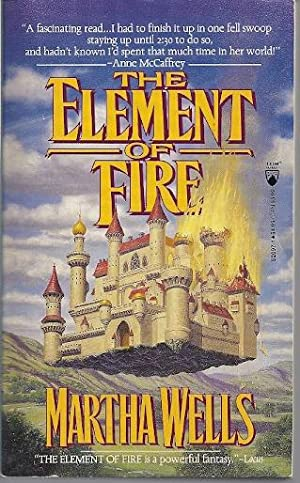 THE ELEMENT OF FIRE: Wells, Martha