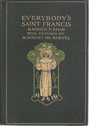 EVERYBODY'S ST. FRANCIS: Egan, Maurice Francis