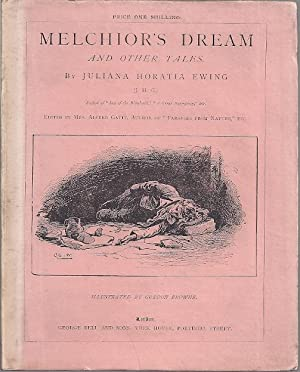 MELCHIOR'S DREAM AND OTHER TALES: Ewing, Juliana Horatia