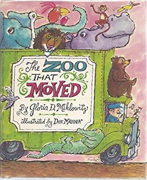 THE ZOO THAT MOVED: Miklowitz, Gloria D.